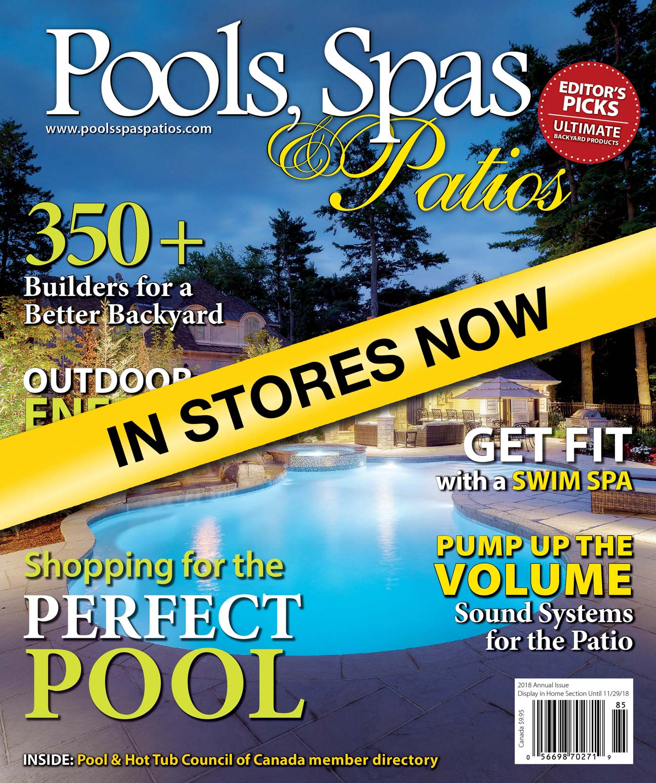 Look for your copy of Pools, Spas & Patios on newsstands today.