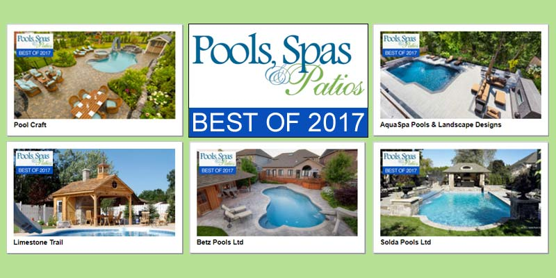 Pools, Spas & Patios awards the top 10 most popular backyard Lookbooks on its website (www.poolsspaspatios.com) with a special 'Best of 2017' insignia.